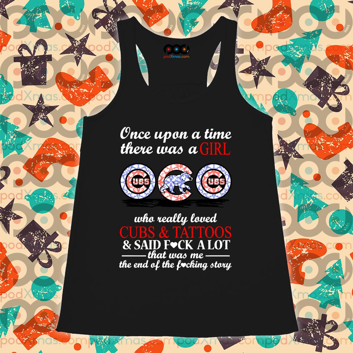 There was a GIRL CHICAGO CUBS who really loved Cubs and Tattoos s Flowy tank PODxmas den
