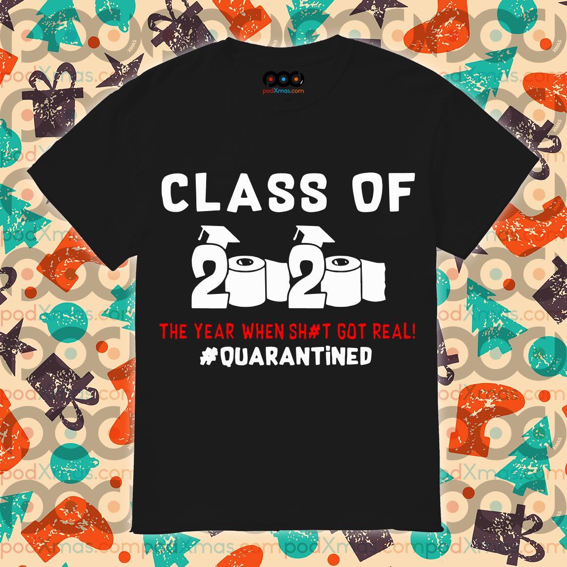 Class of 2020 #quarantined T-shirt