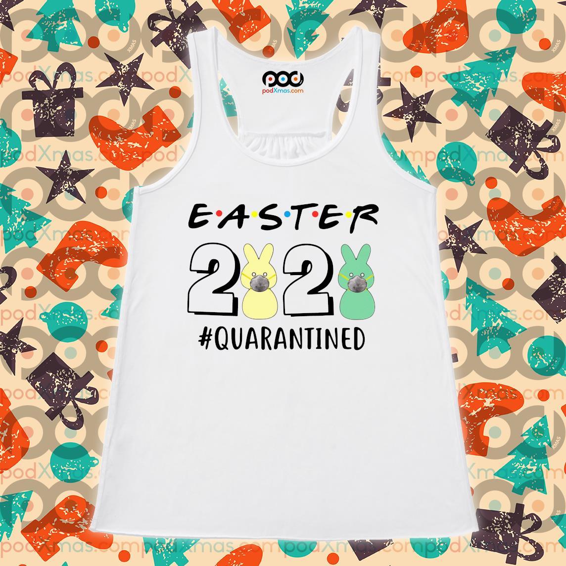 Easter 2020 Quarantined s Flowy tank PODxmas trang