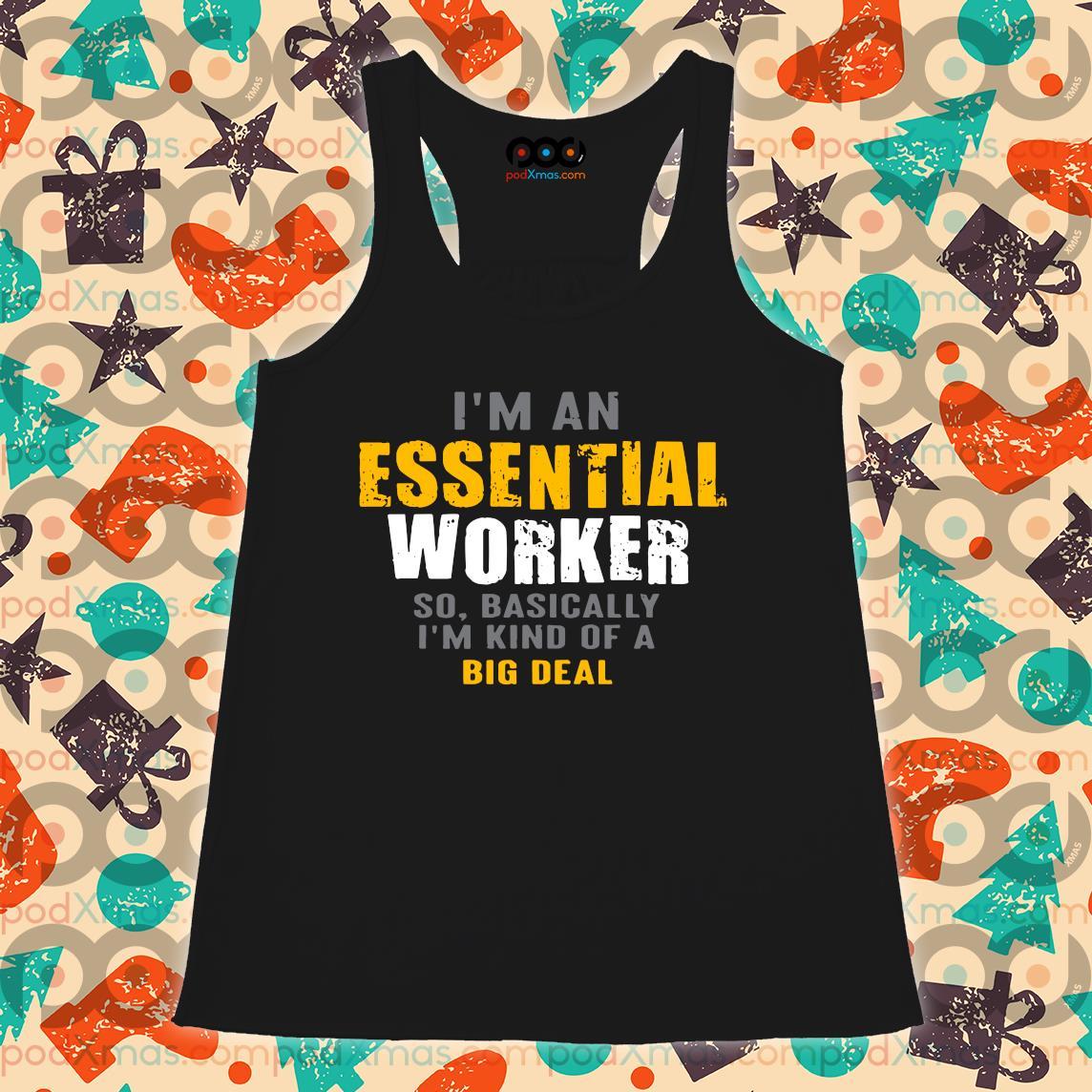I'm an Essential Worker s Flowy tank PODxmas den