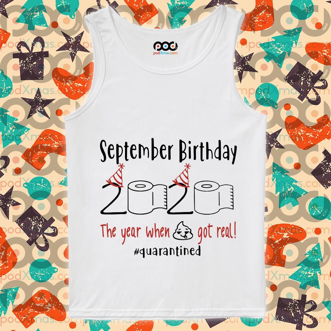 September Birthday 2020 Quarantined T-tank top