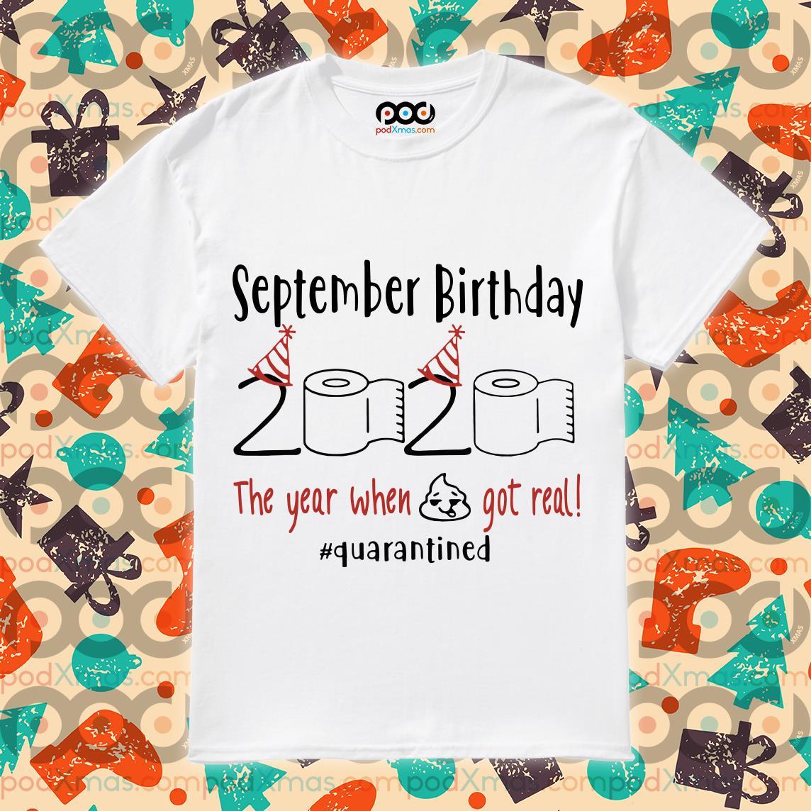 September Birthday 2020 Quarantined T-shirt
