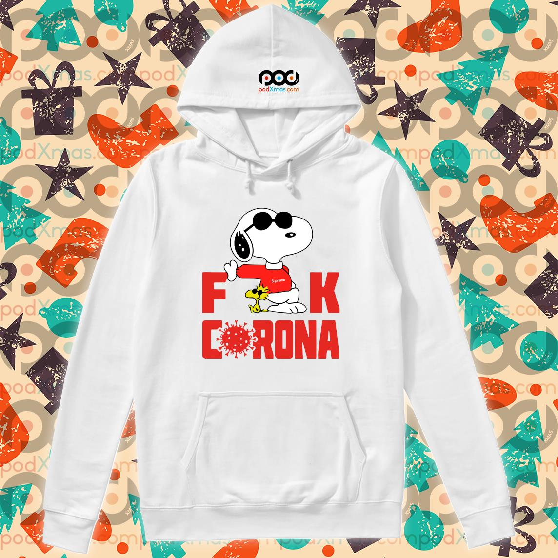 Snoopy Fuck Corona s Hoodie PODxmas trang
