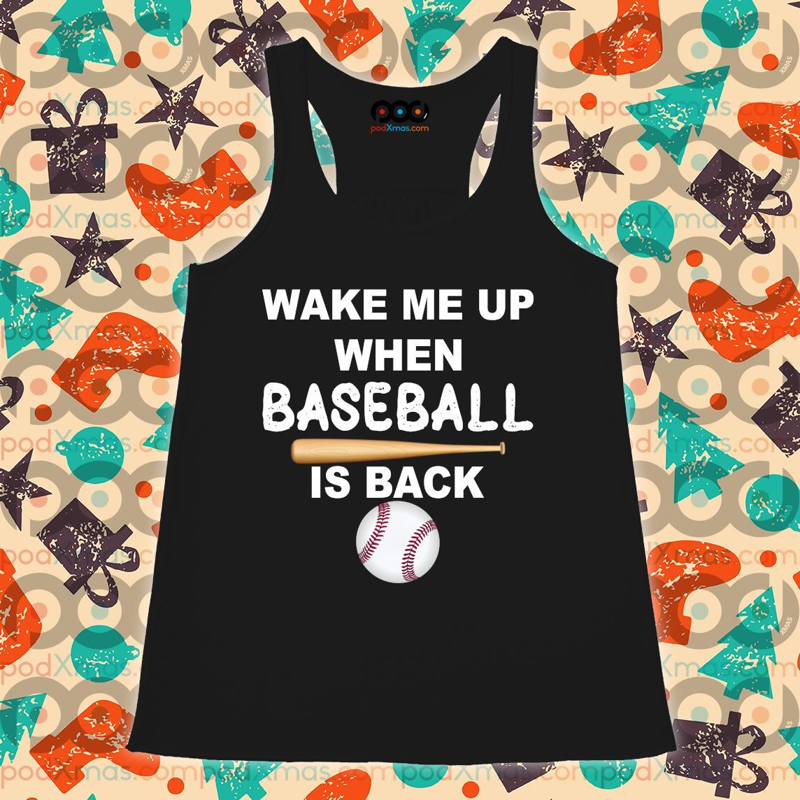 Wake me up when baseball is back s Flowy tank PODxmas den