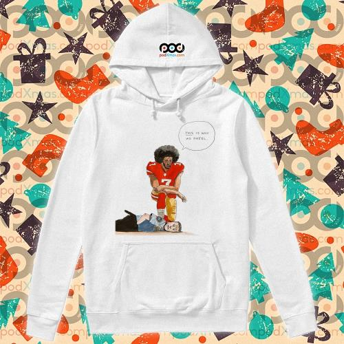 Colin Kaepernick kneeling on the neck Derek Chauvin s hoodie