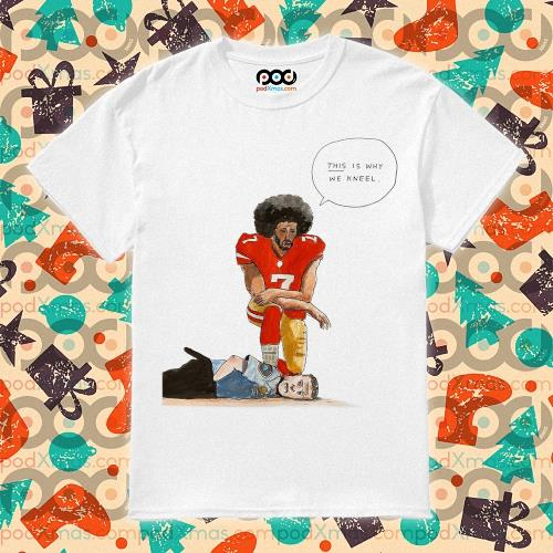 Colin Kaepernick kneeling on the neck Derek Chauvin shirt