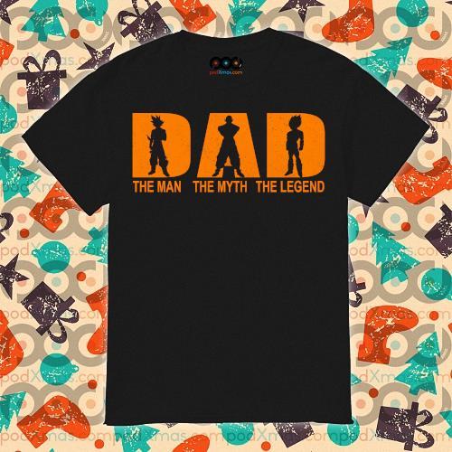 Dad the man the myth the legend Dragon Ball Songoku shirt