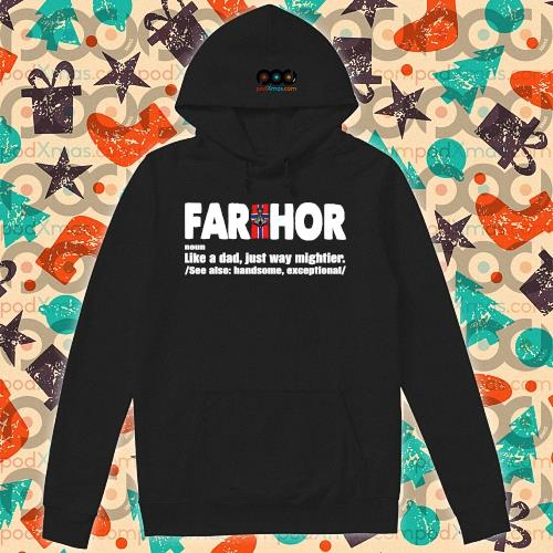 FARTHOR NORWEGIAN noun like a dad just way mightier s hoodie