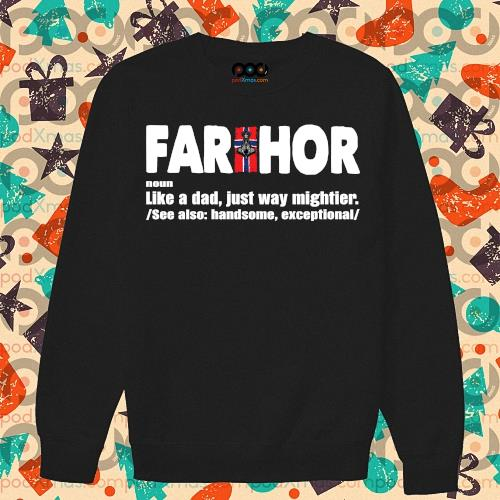 FARTHOR NORWEGIAN noun like a dad just way mightier s sweater