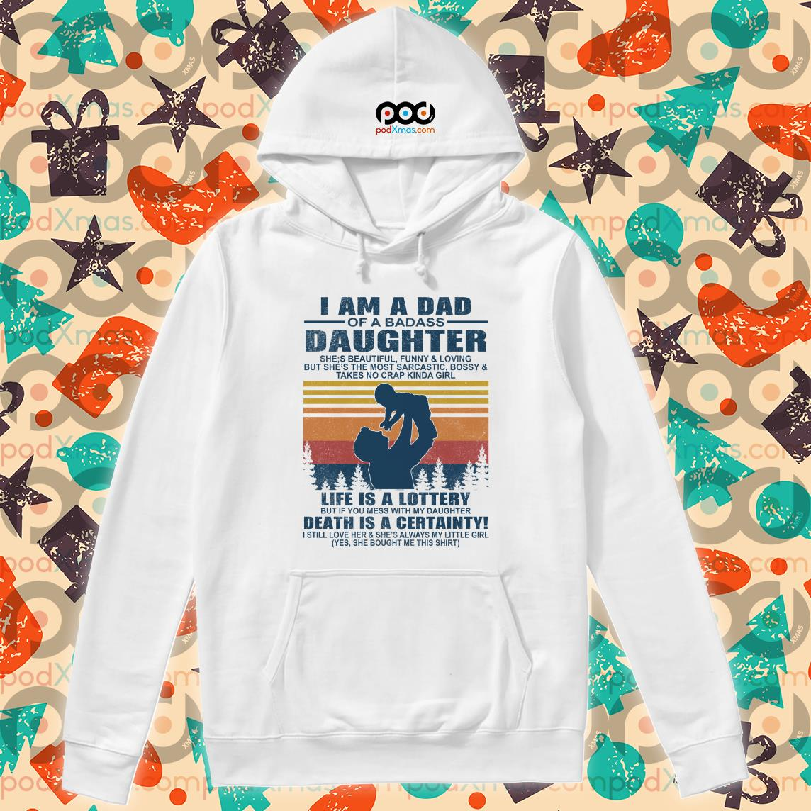 i am a dad of a dabass daughter life is a lottery beath is certainty hoodie