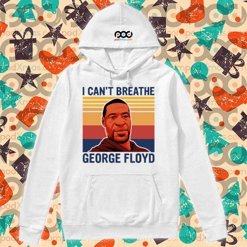 I can't Breathe George Floyd vintage s hoodie