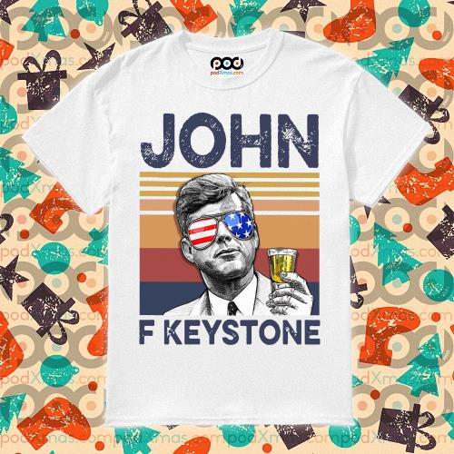 John F Keystone Drink Drink 4th of July vintage T-shirt