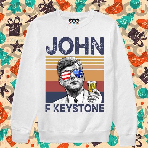 John F Keystone Drink Drink 4th of July vintage T-s sweater