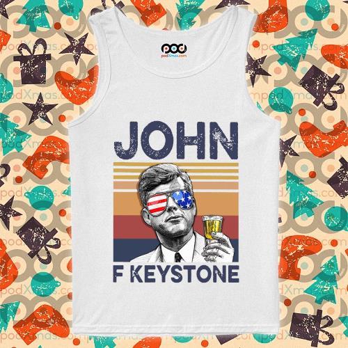 John F Keystone Drink Drink 4th of July vintage T-s tank-top