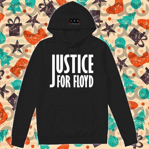 Justice for Floyd RIP s hoodie