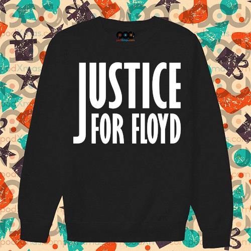 Justice for Floyd RIP s sweater