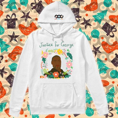 Justice for George Floyd flower t-s hoodie