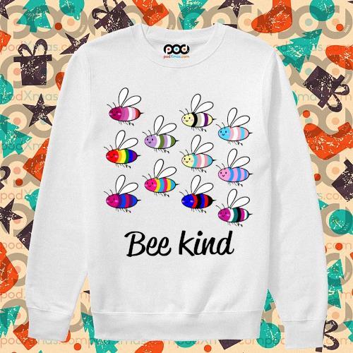 LGBT Bee Kind t-s sweater