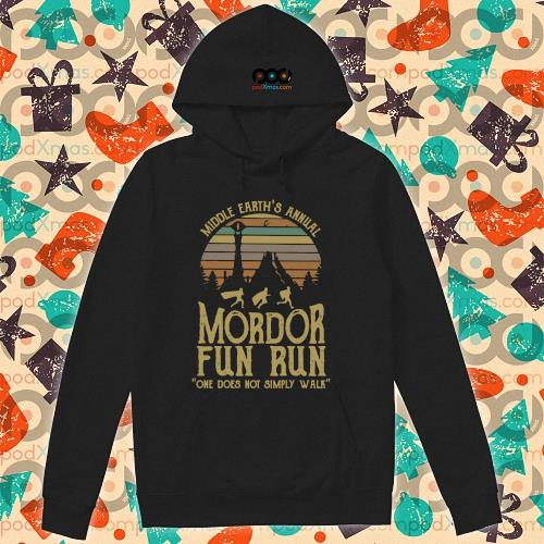 Middle earth's annual Mordor fun run one does not simply walk s hoodie