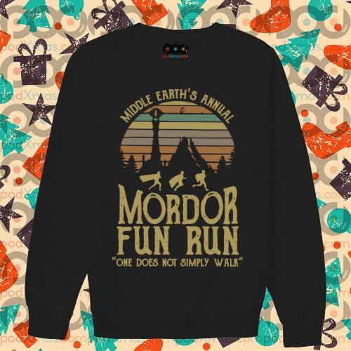Middle earth's annual Mordor fun run one does not simply walk s sweater