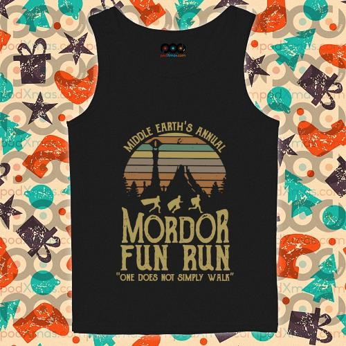 Middle earth's annual Mordor fun run one does not simply walk s tank-top
