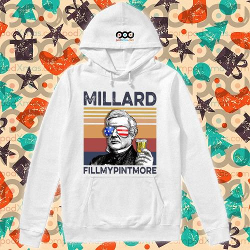 Millard Fillmypintmore Drink Drink 4th of July vintage T-s hoodie