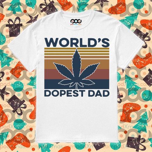 World's Dopest Dad Weed Vintage shirt