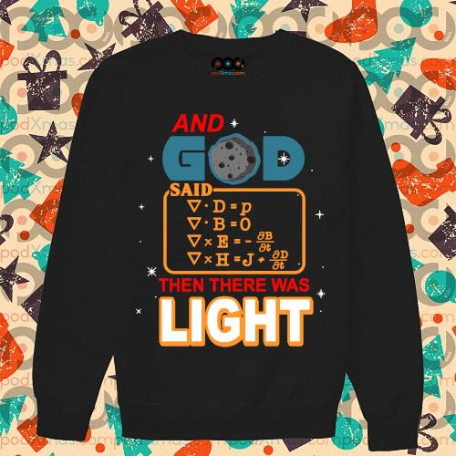And God said then there was light s sweater