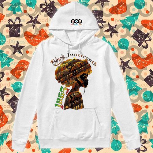 Girl Black Juneteenth since 1865 s hoodie