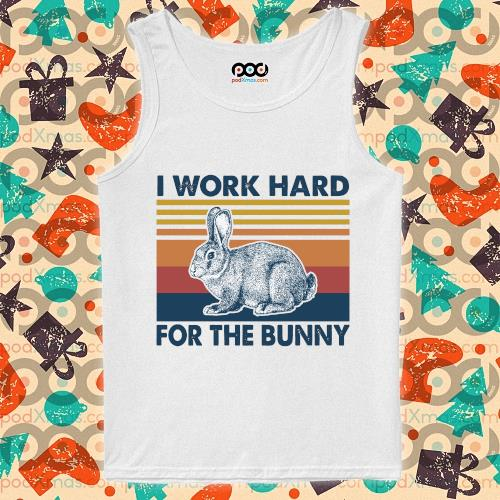 I work hard for the bunny vintage s tank-top