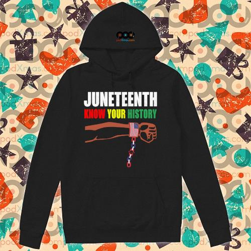 Juneteenth know your history american flag independence day s hoodie