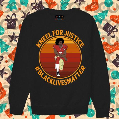 (Fast Shipping) Kneel for justice black lives matter Colin Kaepernick shirt Trending Design Shirt