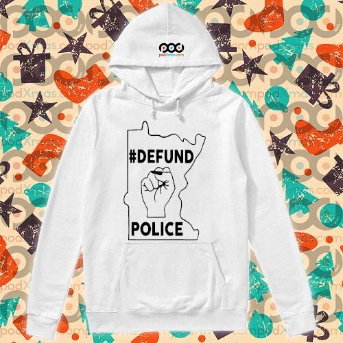 Minnesota Defund the police s hoodie