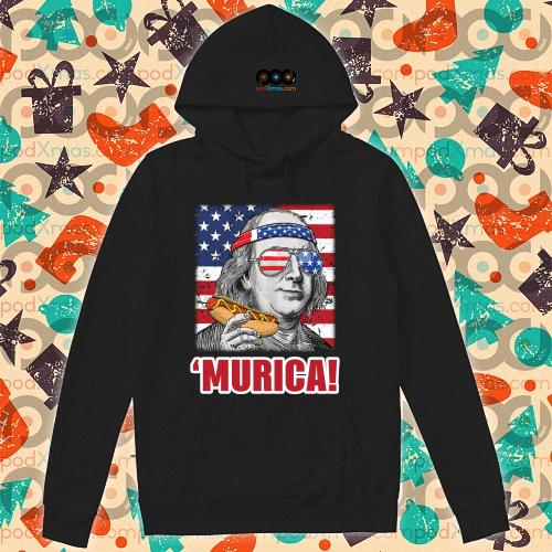 Murica Benjamin Franklin hot dog s hoodie