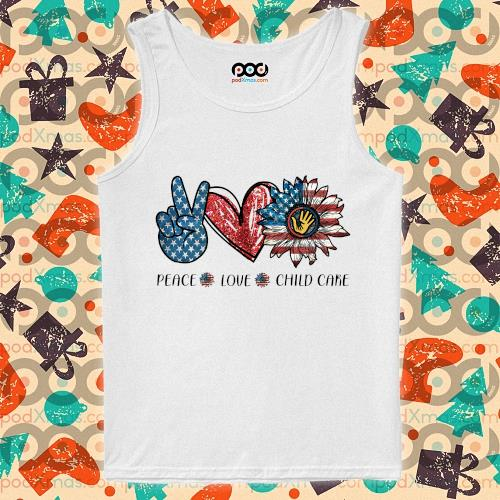Peace love child care Sunflower American s tank-top