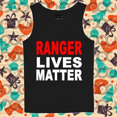 Ranger Lives Matter s tank-top