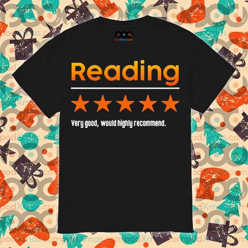 Reading Very bad would not recommend shirt