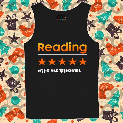Reading Very bad would not recommend s tank-top