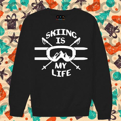 Skiing is my life s sweater
