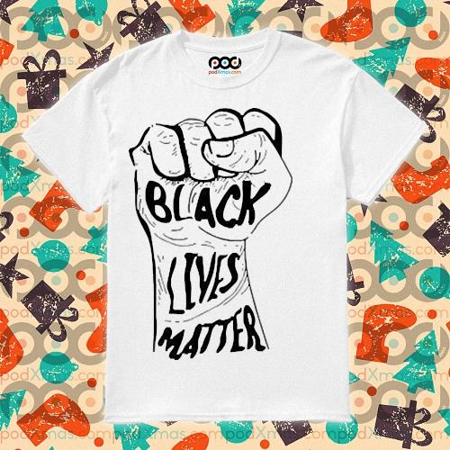 Strong Hand Black Lives Matter Shirt