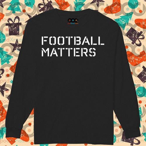 Swinney Football Matters s longsleeved