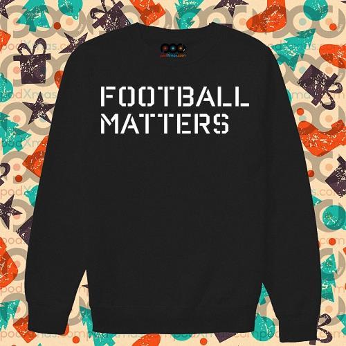 Swinney Football Matters s sweater