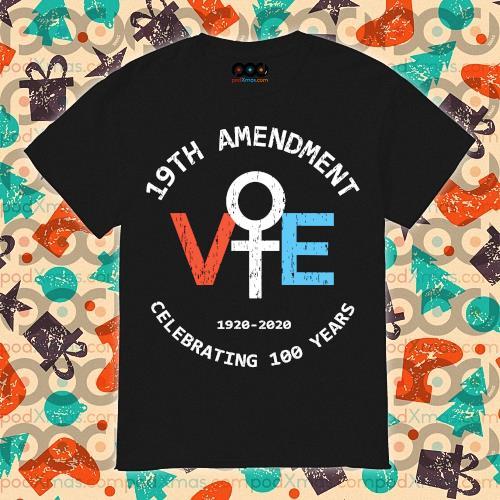 19th amendment 1920-2020 celebrating 100 years shirt