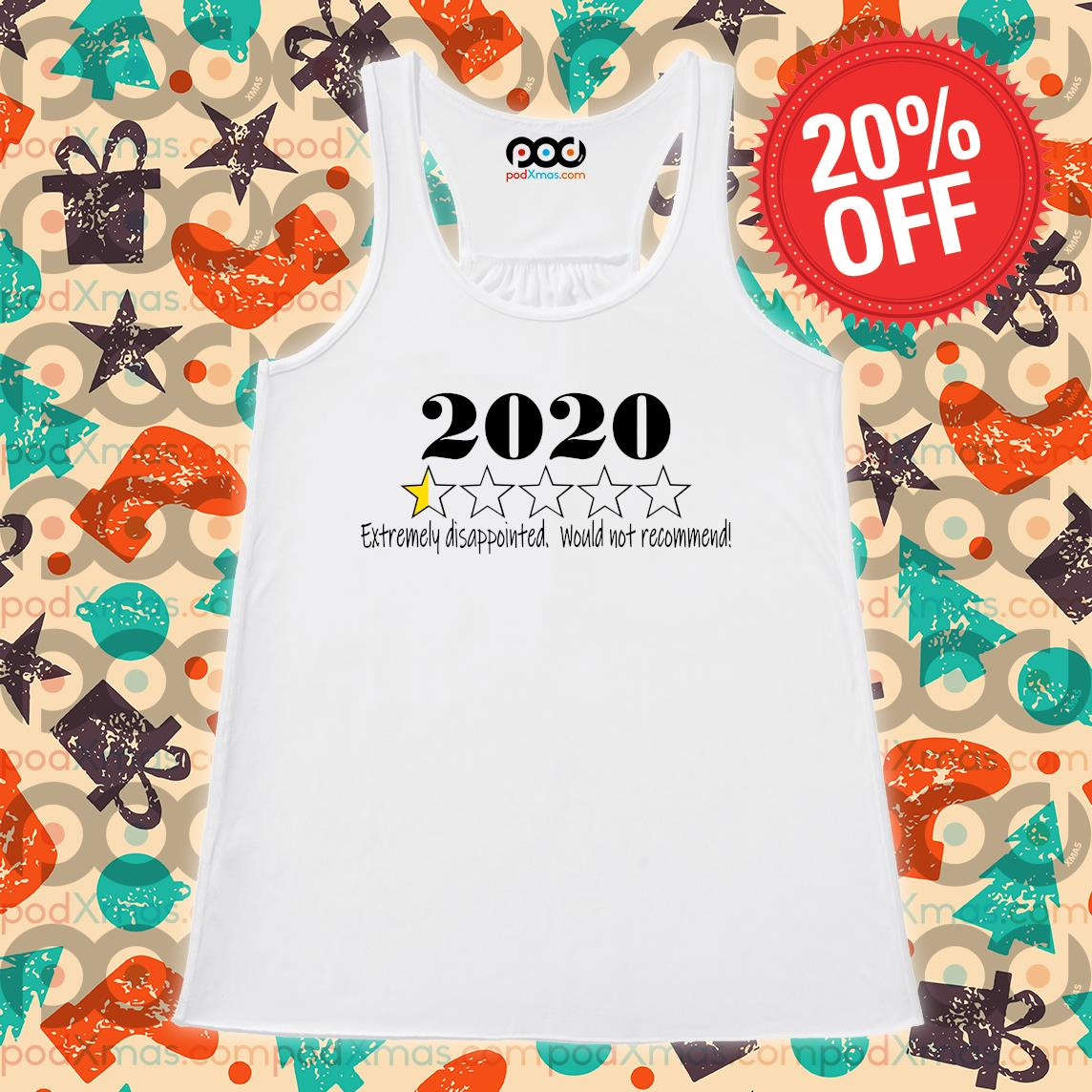 2020 stars Extremely disappointed would not recommend s Flowy tank PODxmas trang