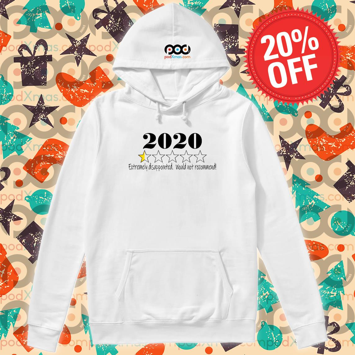 2020 stars Extremely disappointed would not recommend s Hoodie PODxmas trang