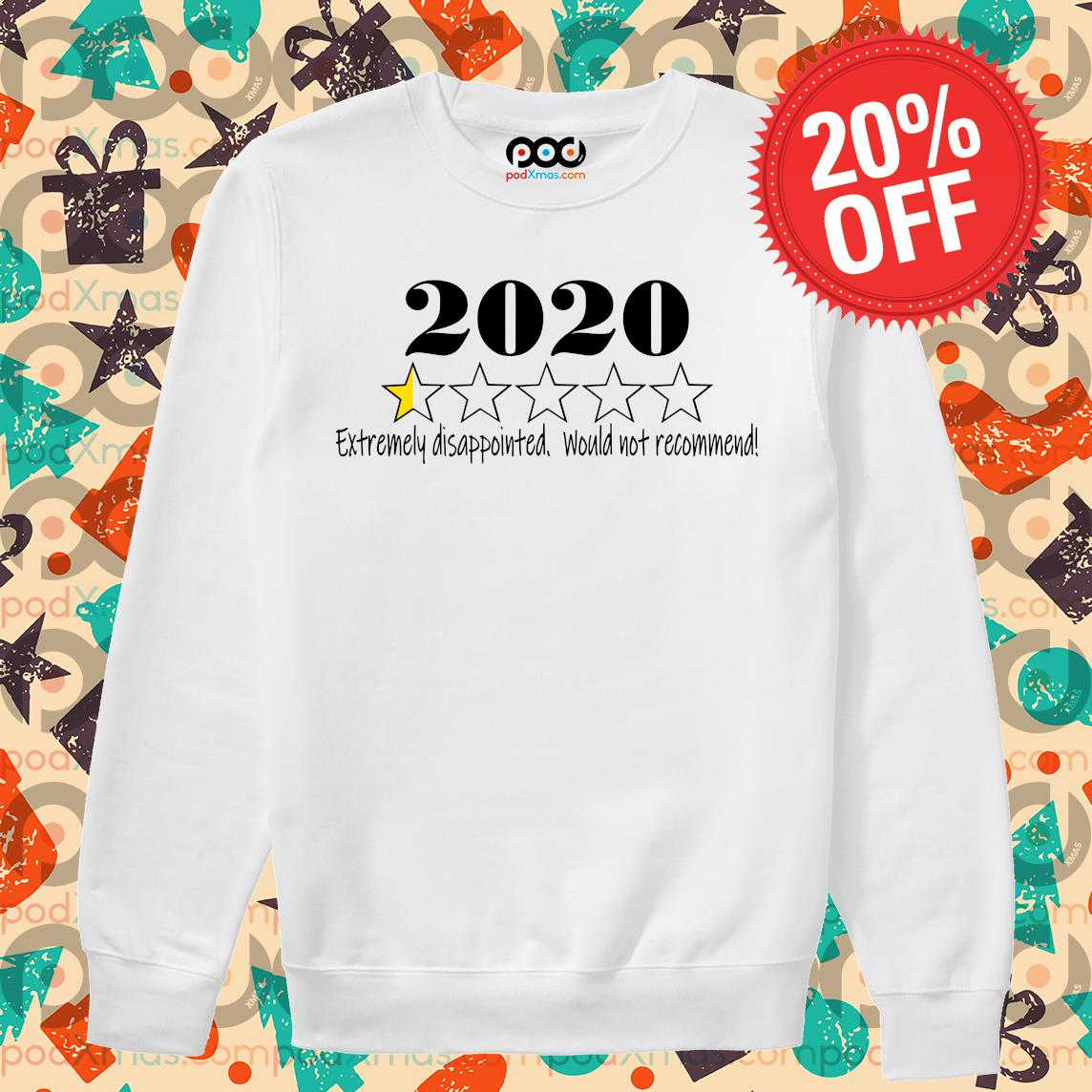 2020 stars Extremely disappointed would not recommend s Sweater PODxmas trang