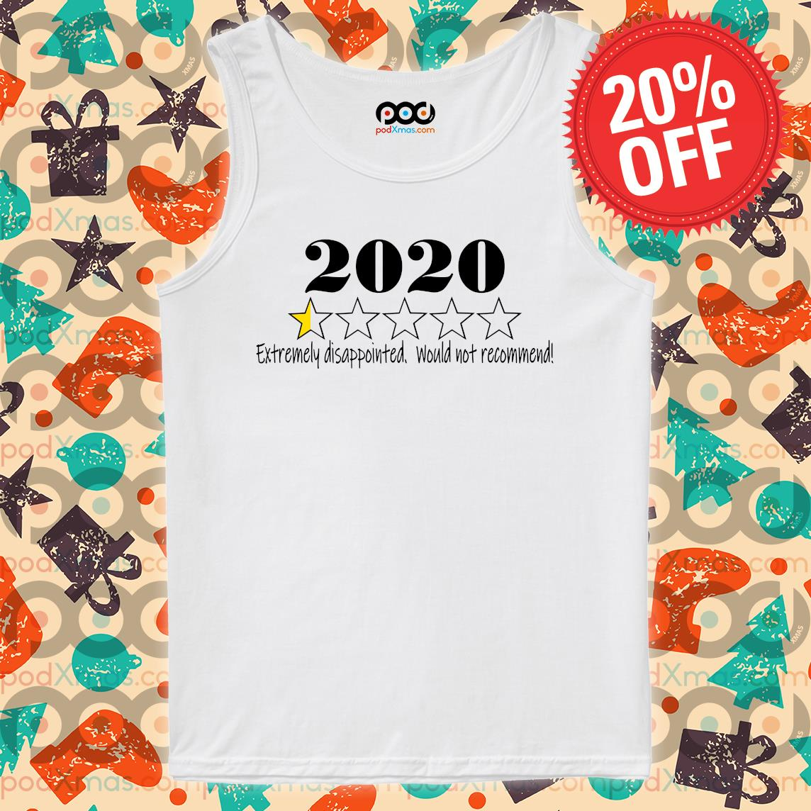 2020 stars Extremely disappointed would not recommend s Tank top PODxmas trang