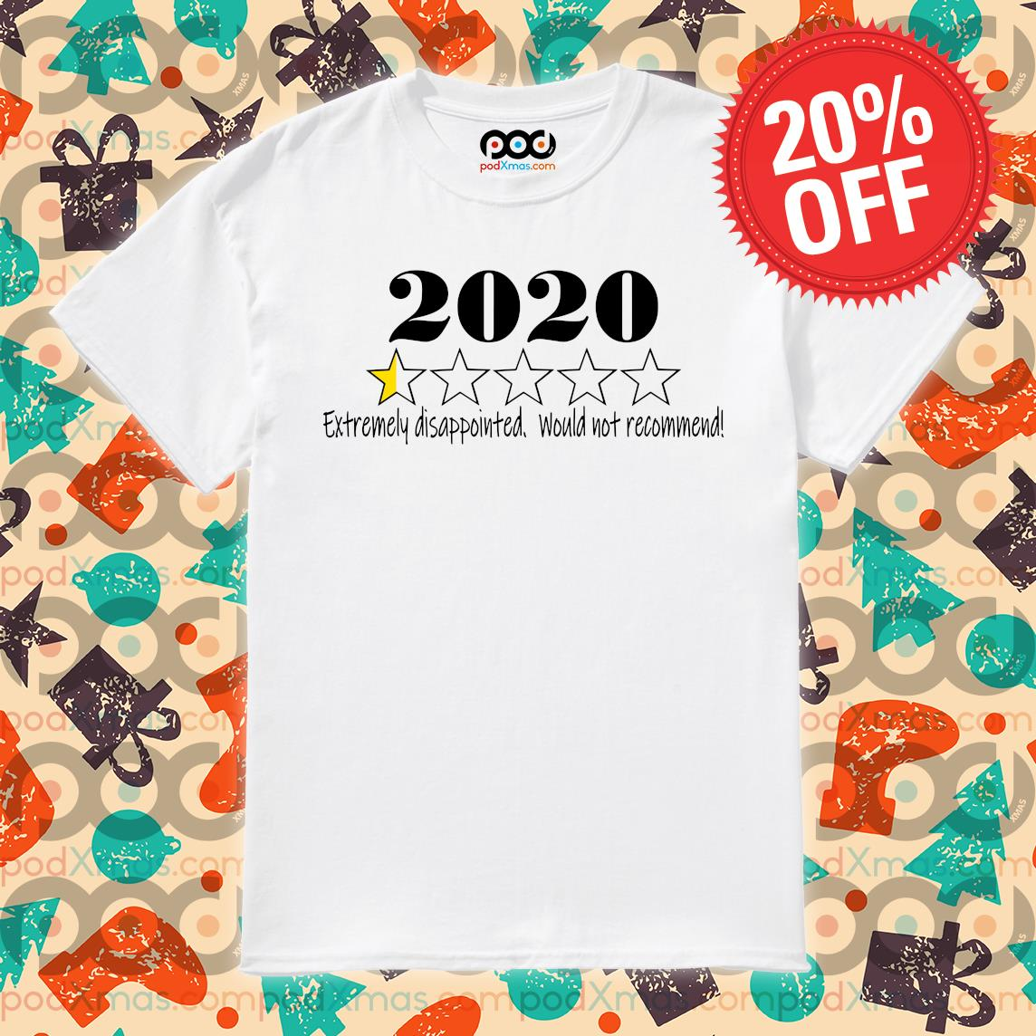 2020 stars Extremely disappointed would not recommend shirt