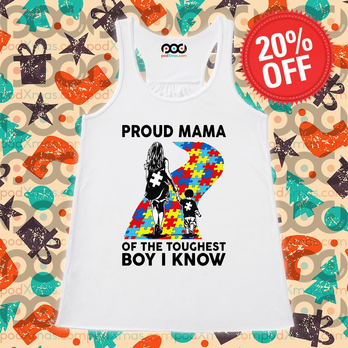 Autism Proud mama of the toughest boy I know s Flowy tank PODxmas trang