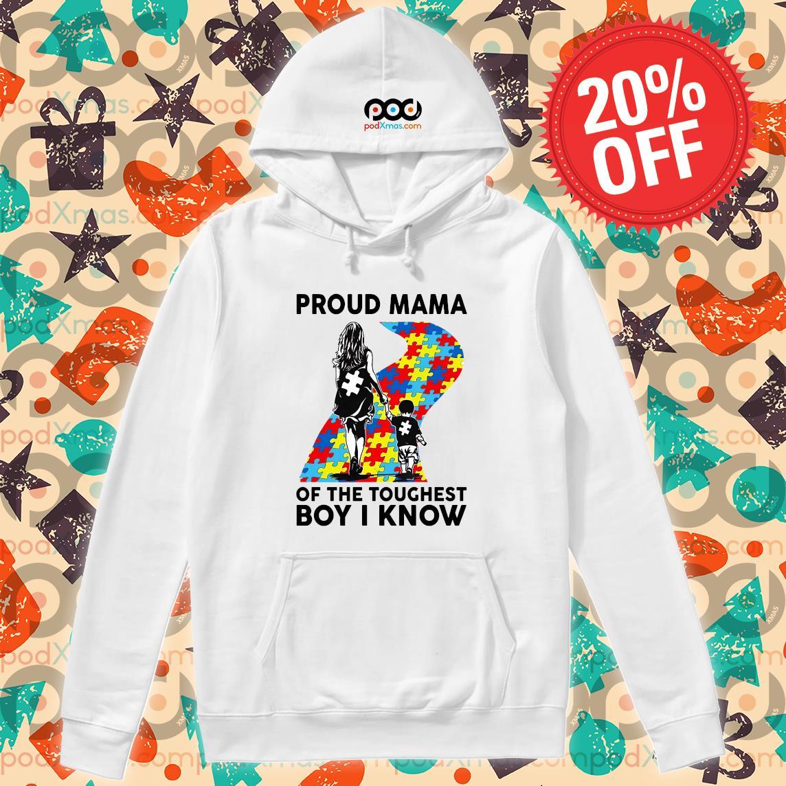 Autism Proud mama of the toughest boy I know s Hoodie PODxmas trang